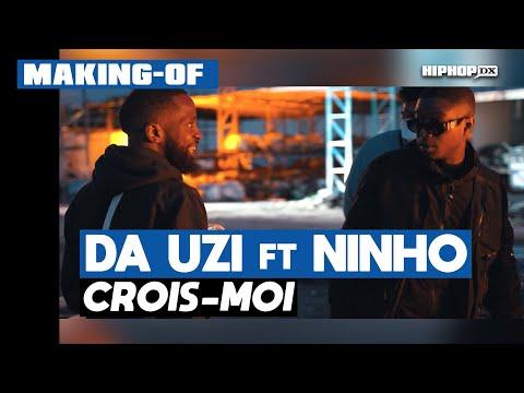 Youtube: DA Uzi – Crois-moi feat. Ninho (Making Of Officiel – Exclusivité HipHop DX)