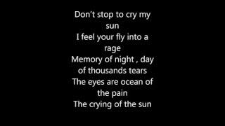 Metal Wings Crying Of The Sun Lyrics