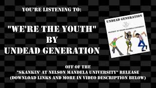 Undead Generation - We're The Youth (Official Audio)