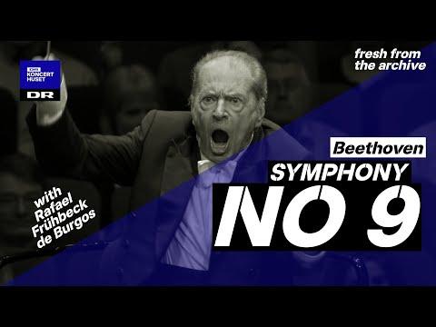 Symphony No. 9 - Beethoven // Danish National Symphony Orchestra & Rafael Frühbeck de Burgos (Live)