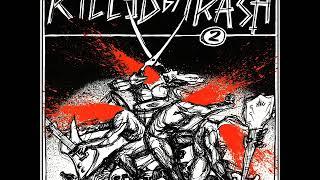 Various - Killed By Trash 2 (Full Album)