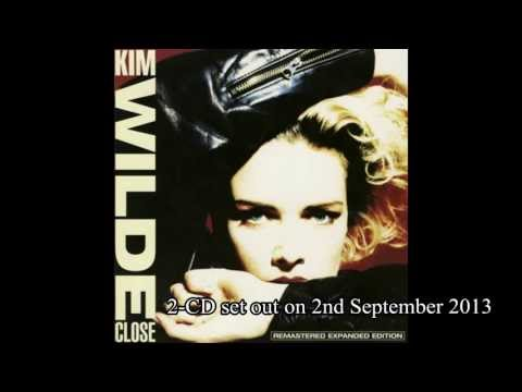 Kim Wilde CLOSE Remastered Expanded Edition (Monday 2nd September 2013) :