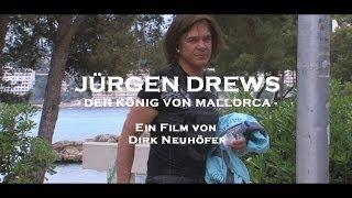 Repeat youtube video Jürgen Drews - Der König von Mallorca   Ein Film von Dirk Neuhöfer