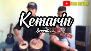 Seventeen-[Kemarin] Cover Kencrung Dan Kendang Dan Liriknya.