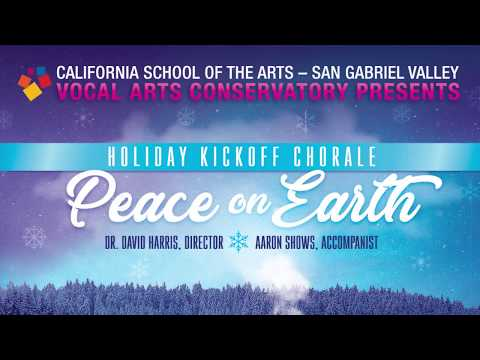 """CSArts-SGV Vocal Arts Conservatory """"Holiday Kickoff Chorale"""""""