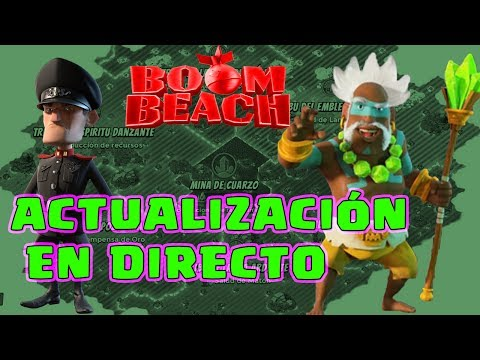 ACTUALIZACIÓN EN DIRECTO | BOOM BEACH | [El Chicha]