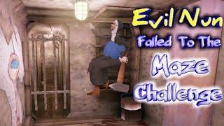 Evil Nun Failed To The Maze Challenge