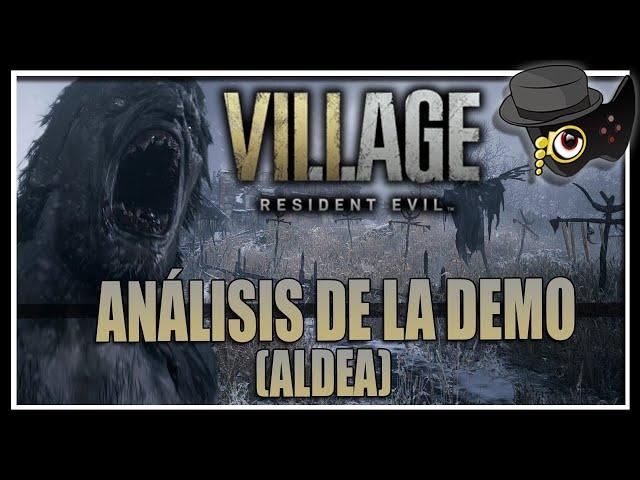 RESIDENT EVIL VILLAGE -ANÁLIZAMOS LA DEMO DE LA ALDEA- (SIN SPOILERS NARRATIVOS)