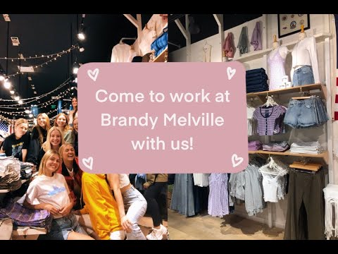 COME TO WORK AT BRANDY MELVILLE WITH US!