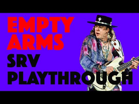 Empty Arms | Stevie Ray Vaughan | Playthrough