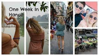 Hanoi Vietnam Travel Vlog; A Week In Hanoi | EmTalks