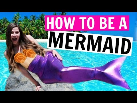HOW TO BE A MERMAID IN REAL LIFE!!!