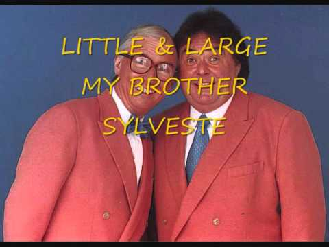 little and large - my brother sylveste.wmv