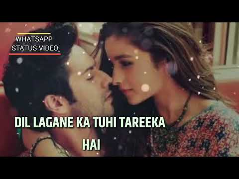 WhatsApp Status Video Song | Muskurane Bhi Tujhi Se Seekha Hain | Varun | Alia | Romantic Sad Song