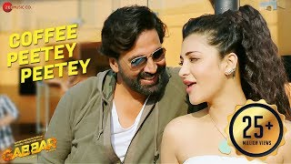 coffee peetey peetey full video gabbar is back akshay kumar shruti haasan