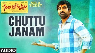 Chuttu Janam Full Song | Nela Ticket songs | Ravi Teja,Malvika Sharma | Shakthikanth Karthick