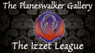 Planeswalker Gallery #2: The Izzet League