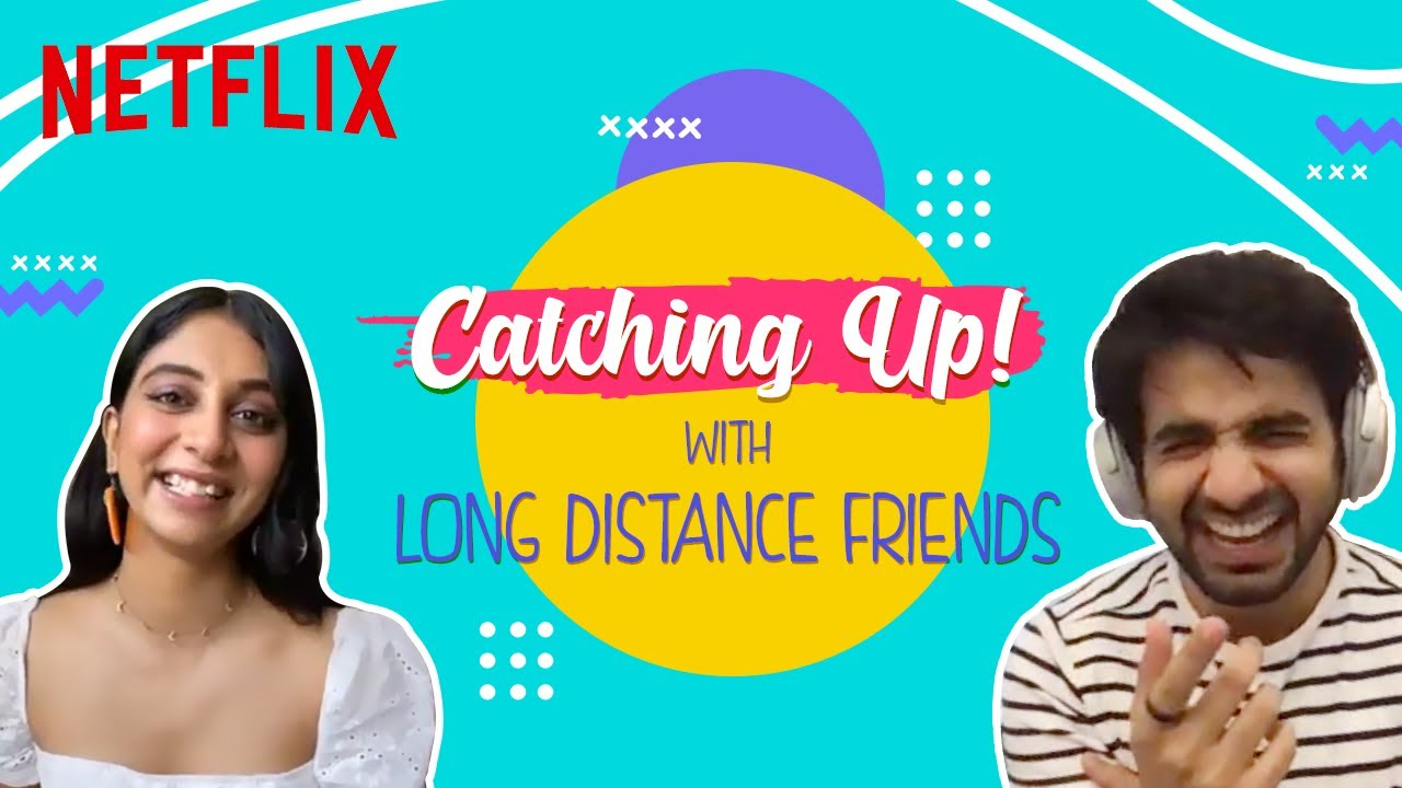 Catching Up with Long Distance Friends ft. Kanan Gill, Dolly Singh, Ayush Mehra | Netflix India