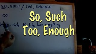 INGLÉS. 55a- So, Such / Too, Enough. Inglés para hablantes de español. Tutorial thumbnail