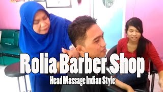 Rolia Barber Shop Head Massage Indian Style