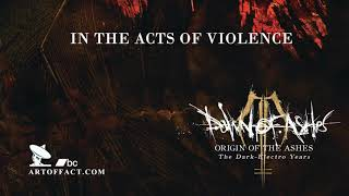 DAWN OF ASHES: In the Acts of Violence #Artoffact