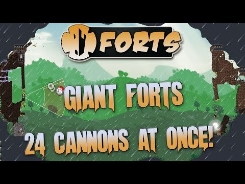 Forts Multiplayer Gameplay 24 Cannon Shots At Once And Biggest Fort Ever