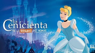 Cenicienta | #TeLoResumoAsíNomás 244