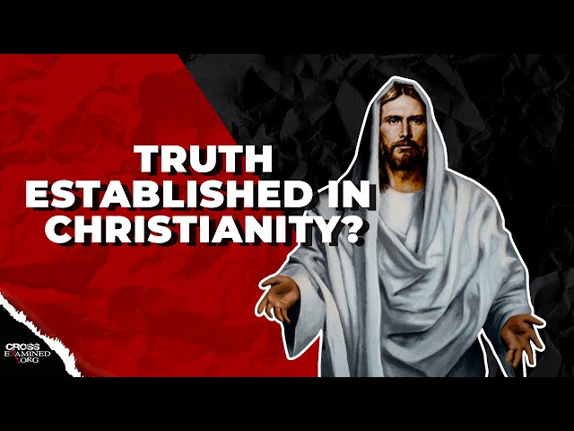 Can the truth of Christianity be established?