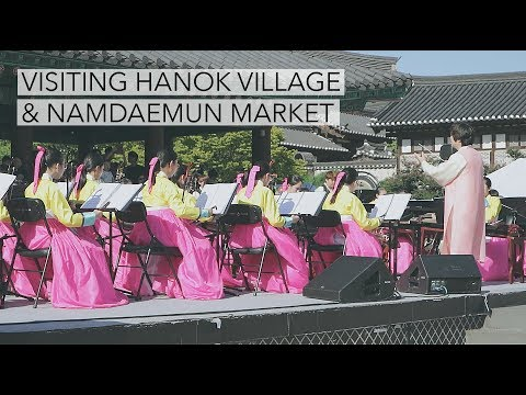 Visiting Hanok Village & Namdaemun Market | Travel Diary