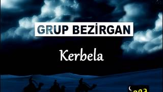 Grup Bezirgan - Kerbela