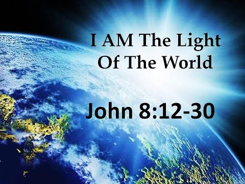 2017-01-29 I Am the Light of the World John 8 12-30 - YouTube