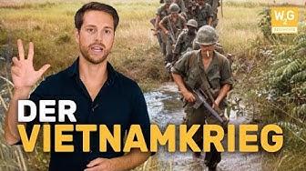 Der Vietnamkrieg erklärt   Geschichte