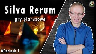 Silva Rerum | Gry Planszowe | Odcinek 1