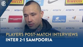 INTER 2-1 SAMPDORIA | RADJA NAINGGOLAN INTERVIEW: