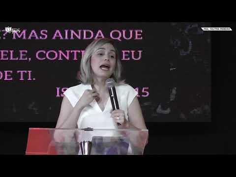 VOCÊ É ÚNICA - PRA TALITHA PEREIRA - CONFERÊNCIA DE MULHERES - IGREJA DO AMOR