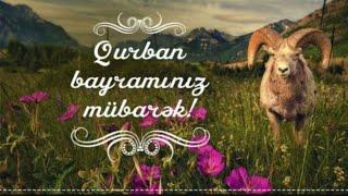 QURBAN BAYRAMINIZ MUBAREK  Qurban bayramına aid video 2020
