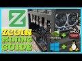 How To GPU Mine Zcoin XZC | Nvidia | AMD RX & VII | Windows & smOS