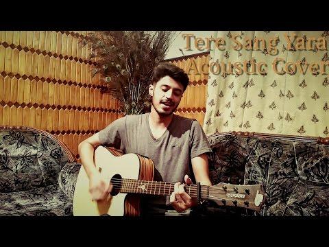 Tere Sang Yara Guitar Cover | Maan Awan | Atif Aslam | Rustom