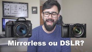 Mirrorless ou DSLR? Qual é a melhor?