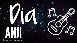 DIA - Anji (cover version) - CHORD LIRIK LAGU
