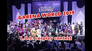 Gambar cover Garena World 2019 - League of Legends cosplay contest (solo)