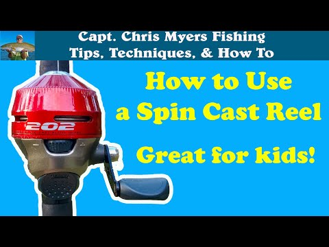 How To Use A Spin Cast Reel - Best Fishing Reel For Kids