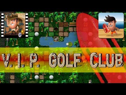 [~Beachwatch~] #8 V.I.P Golf Club - Diggy's Adventure