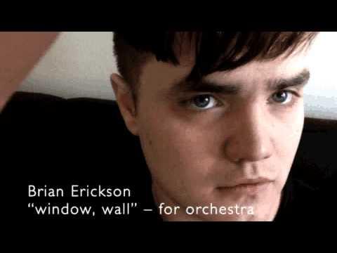 Brian Erickson - window, wall