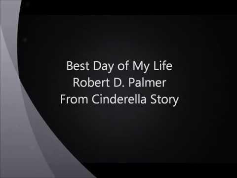 Robert D. Palmer - Best Day of My Life Lyrics