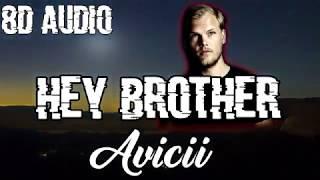 Download Avicii - Hey Brother (8D AUDIO)