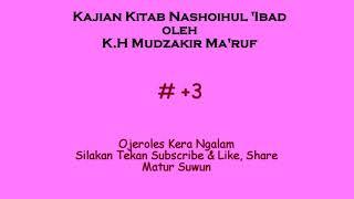 Kajian Kitab Nashoihul 39 Ibad oleh K H Mudzakir Ma 39 ruf 3