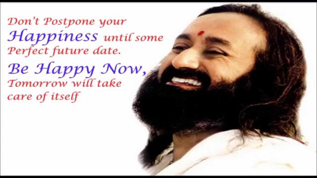 Inspirational Quotes By Sri Sri Ravi Shankar Youtube