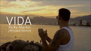 VIDA - Ricky Martin (Afrojack Remix)