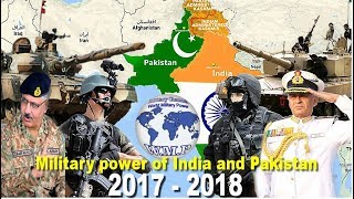 India VS Pakistan Military Power Comparison 2017